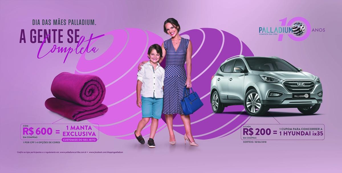 Palladium Curitiba inicia campanha de Dia das Mães com sorteio de carro e entrega de manta customizada
