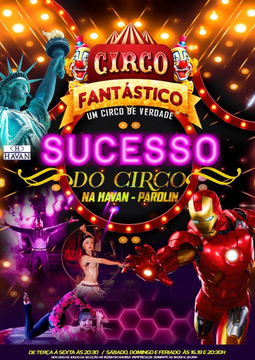 Circo Fantástico em Curitiba-MELHORES MOMENTOS