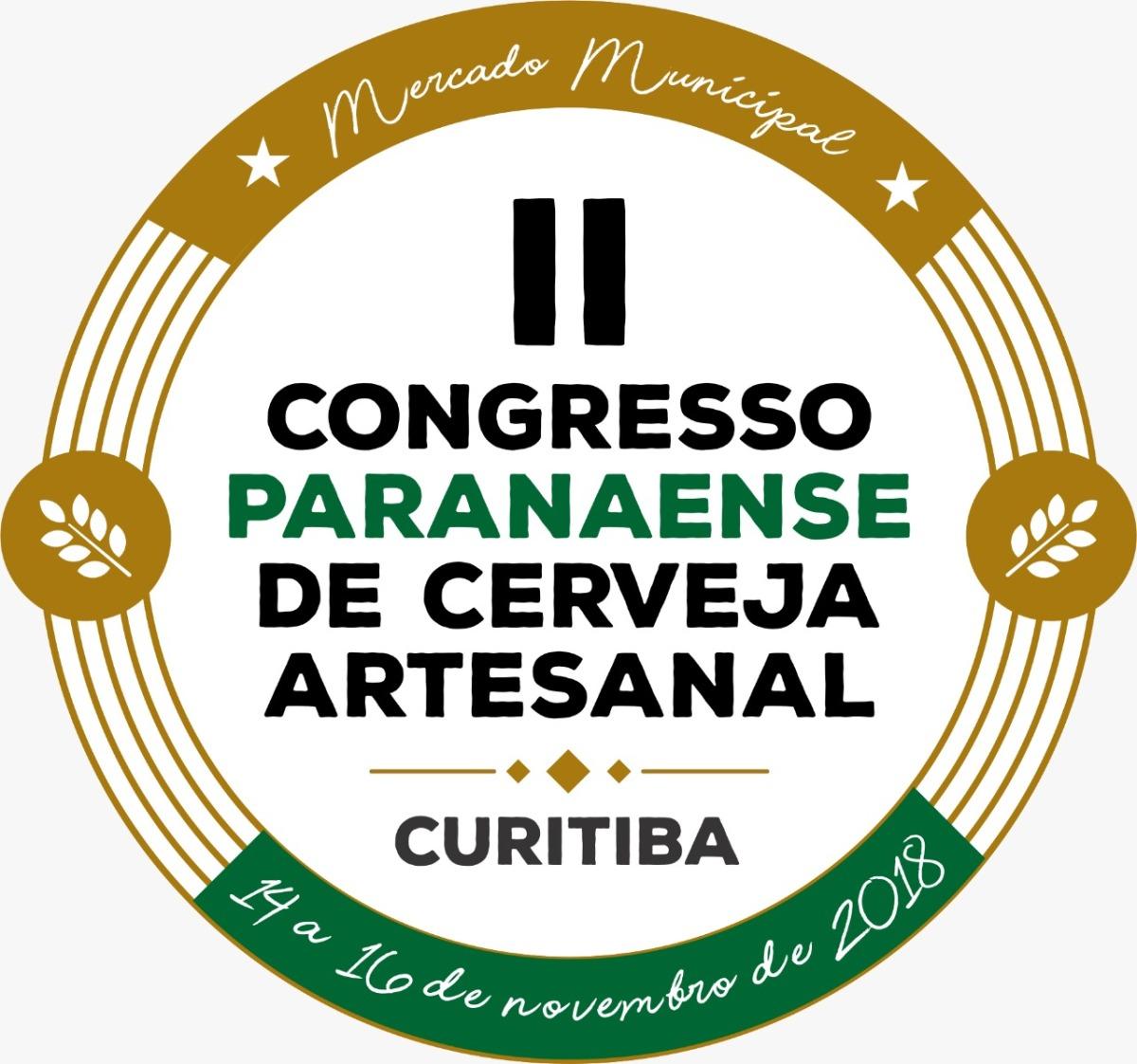 II CONGRESSO PARANAENSE DE CERVEJA ARTESANAL 14 A 16 DE NOVEMBRO AUDITÓRIO MERCADO MUNICIPAL DE CURITIBA
