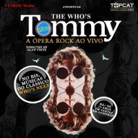 "Guairão receberá o Musical ""Tommy"" baseado na ópera rock do The Who"