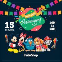 """É época de Festa Junina e a Galinha Pintadinha caipira e outros personagens animam o """"arraiá"""" do PolloShop"""