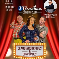 3 Brazilian Comedy Club - Claudia Rodrigues e convidados