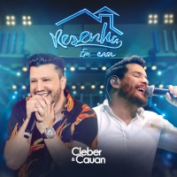 "Cleber & Cauan lançam álbum ""Resenha em Casa"" nesta sexta (03)"