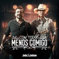 """Jads & Jadson lançam clipe de """"Com Todos Menos Comigo"""" nesta quinta (09) e fazem live no sábado (11)"""