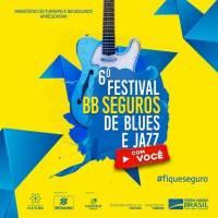 6ª Edição do Festival BB Seguros de Blues e Jazz