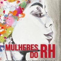 Livro sobre o mercado feminino de RH será lançado hoje