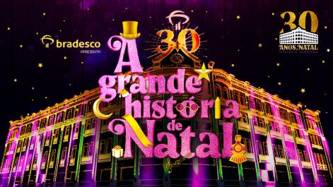 A_Grande_História_de_Natal_Natal_do_Bradesco_2020