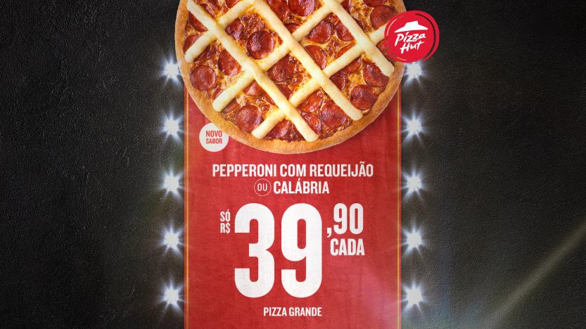 Pizza_Hut_KV_Novo_sabor_Pepperoni_com_Requeijão