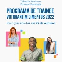 Votorantim Inscrições para Programa de Trainee 2022 da Votorantim Cimentos encerram segunda (25/10)
